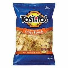 Tostitos Crispy Rounds.